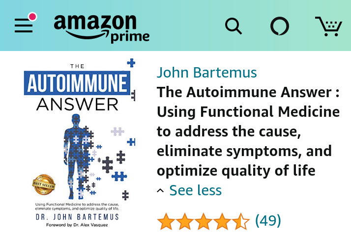 The Autoimmune Answer - by Dr. John Bartemus